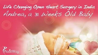 Watch Video Open Heart Surgery in India On A 31 Weeks Old Baby