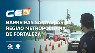 Barreiras sanitárias na região metropolitana de Fortaleza