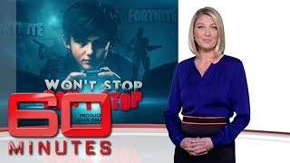 Won't stop, can't stop: Fortnite: Part one - Addicted to online gaming | 60 Minutes Australia