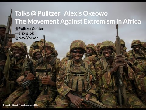 Talks@Pulitzer: Alexis Okeowo and the Movement Against Extremism in Africa