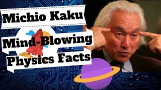 Mind-Blowing Physics Facts: Michio Kaku on Quantum, Space & Time Traveling| Interesting Science Talk