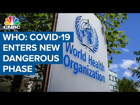 WHO: Coronavirus enters 'new and dangerous phase' as new cases hit record high