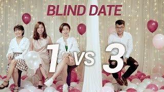 Blind date 1 VS 3: Anh không có kinh nghiệm trong chuyện ấy | Trong Trắng 103