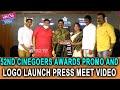 52nd Cinegoers Awards Promo and Logo Launch Press Meet Video   Tollywood   YOYO Cine Talkies