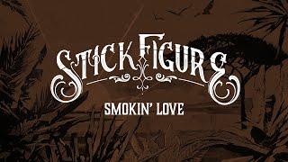 "Stick Figure – ""Smokin' Love"" (feat. Collie Buddz)"