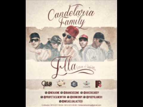 Candelaria Family - Ella Prod. [Misa El Galactico] 2012.
