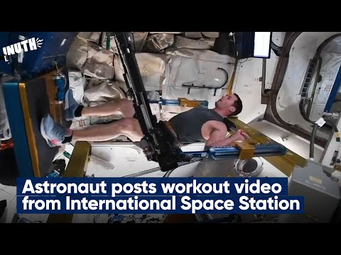 Viral video: Astronaut posts workout video from International Space Station
