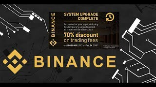 Binance Says 70 Percent Discount on Trading Fees - Trade Cryptocurrency and Altcoins