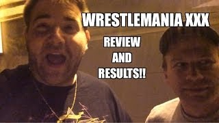 Grim's WWE WRESTLEMANIA XXX REVIEW, Results, Thoughts, and Analysis