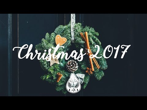 Indie Christmas 2017 🎄 - A Festive Folk/Pop Playlist