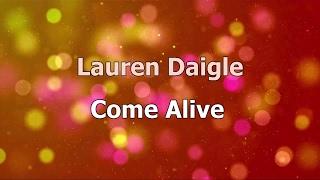 Come Alive (Dry Bones) - Lauren Daigle (lyric video) HD