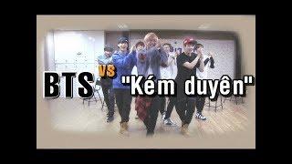 J4F BTS nhảy bài 'Kém duyên' RUM X NIT X MASEW