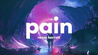 Nessa Barrett – Pain (Lyrics)