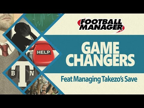 Gamechanger What if I managed Takezo's Save Football Manager 2020