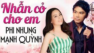 Phi Nhung & Mạnh Quỳnh - LK Nhạc Trữ Tình Mới Hay Nhất 2018 - Nhẫn Cỏ Cho Em