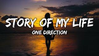 One Direction - Story of My Life (Lyrics)