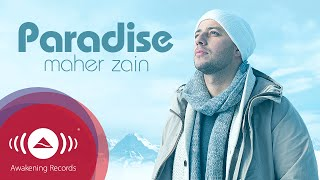 Maher Zain - Paradise | Official Audio -