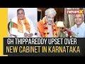 BJP MLA GH Thippareddy Upset Over New Cabinet in Karnataka   NewsX