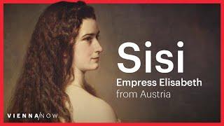 Sisi - Empress Elisabeth of Austria - VIENNA/NOW