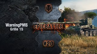 EpicBattle #20: WarningPMS / Grille 15