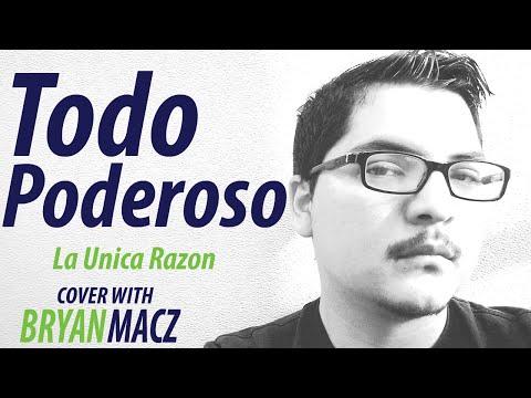 Eres Todopoderoso (La Unica Razon Cover)