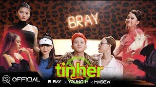 Đừng Tin Her | B Ray x Young H x Masew [Official MV]