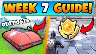Fortnite WEEK 7 CHALLENGES! - Expedition Outposts Locations, Star (Battle Royale Season 7 Guide)