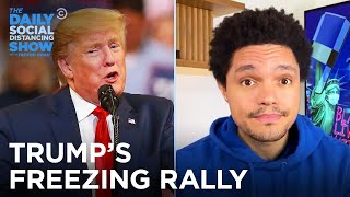 Trump Leaves His Supporters to Freeze & Obama Goes Off | The Daily Social Distancing Show