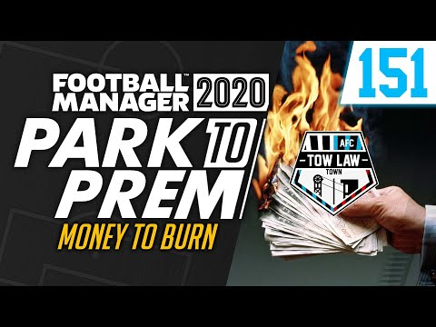 Park To Prem FM20 | Tow Law Town #151 - MONEY TO BURN | Football Manager 2020
