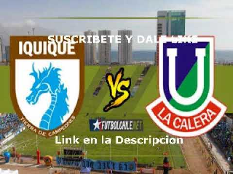 Deportes Iquique vs Deportes Union La Calera