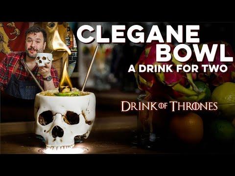 Cleganebowl Bowl | How to Drink