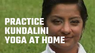 "(""How to Practice Kundalini Yoga at Home"") - YogaVision Full 30 Minute Class"