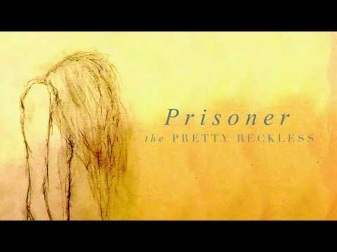 The Pretty Reckless - Prisoner (Audio)