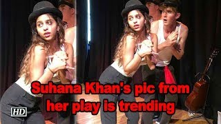 SRK daughter Suhana Khan's pic from her play in New York i..