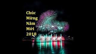 Clip Chúc Mừng Năm Mới 2018 Đầy Ý Nghĩa!