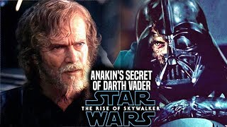Anakin's Insane Secret Of Darth Vader! The Rise Of Skywalker Leaks (Star Wars Episode 9)