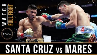 Santa Cruz vs Mares FULL FIGHT: August 29, 2015 - PBC on ESPN