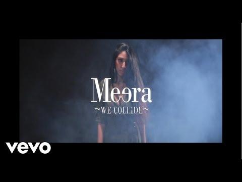 Meera - We Collide