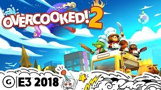 Overcooked 2 On Nintendo Switch Live Gameplay Demo | E3 2018