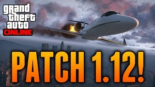 GTA 5 Patch 1.12 - UPDATE 1.12 PATCH NOTES! (New Features, Patched Glitches & More)