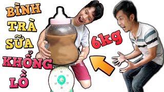 Tony | Thử Làm Bình Trà Sữa Em Bé Khổng Lồ - Huge Botle Of Tea With Milk