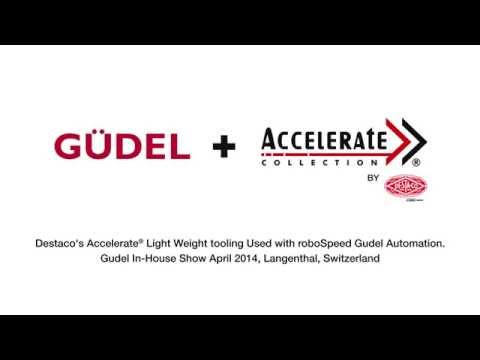 Destaco's Accelerate Light Weight Tooling With Gudel roboSpeed