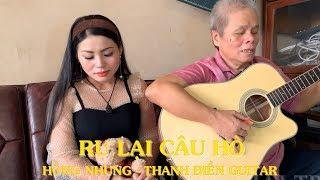 Ru Lại Câu Hò - Hồng Nhung & Thanh Điền Guitar
