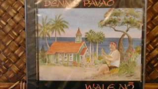 Dennis Pavao Ipo Lei Manu