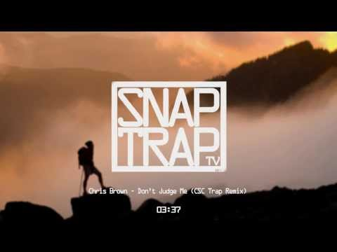 Baixar Chris Brown - Don't Judge Me (CSC Trap Remix) [Chill Trap]
