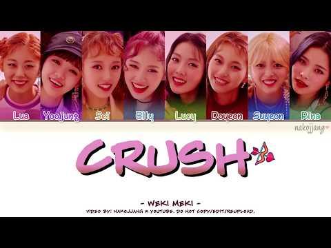 Weki Meki (위키미키) – CRUSH (Color Coded Lyrics Eng/Rom/Han/가사)