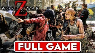 WORLD WAR Z Gameplay Walkthrough Part 1 FULL GAME [1080p HD 60FPS PC MAX SETTINGS] - No Commentary