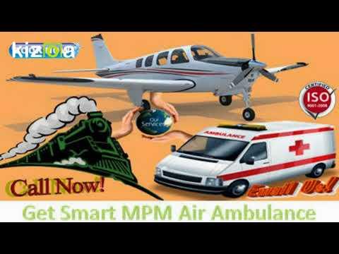 Get Smart MPM Air Ambulance Services in Gaya at Minimum Cost