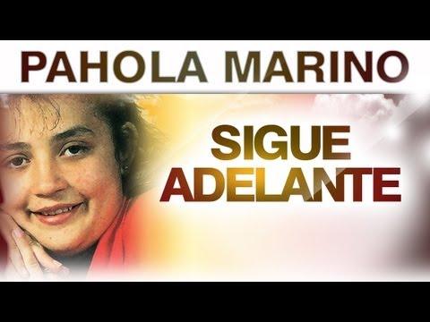 Pahola Marino - Sigue Adelante