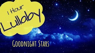 Goodnight Stars Lullaby 🎵🎵Lullabies🎵🎵Lullaby For Babies To Go To Sleep🎵🎵Baby Lullaby 🎵 1 Hour